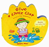 img - for Give a Little Clap (Two Little Hands) book / textbook / text book