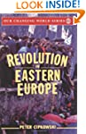 Revolution in Eastern Europe: Underst...