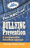 The ABC's of Bullying Prevention: A Comprehensive Schoolwide Approach
