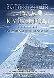 Kybalion - Die 7 hermetischen Gesetze: Das Original (German Edition)