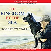 The Kingdom by the Sea | [Robert Westall]