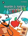 Health & Safety Curriculum, Intermediate
