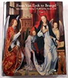From Van Eyck to Bruegel: Early Netherlandish Paintings in the Metropolitan Museum of Art (0870998706) by Metropolitan Museum of Art (New York, N. Y.)