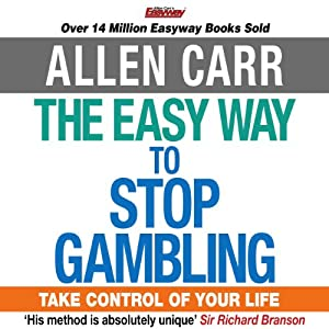 The Easy Way to Stop Gambling Audiobook