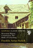 img - for Wisconsin History Commission. The Battle of Gettysburg book / textbook / text book