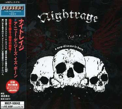 New Disease Is Born by Nightrage (2007-02-21)