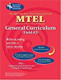 MTEL General Curriculum (REA) - The Best Test Prep (MTEL Teacher Certification Test Prep) (0738601489) by Editors of REA