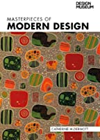Masterpieces of Modern Design (Design Museum)