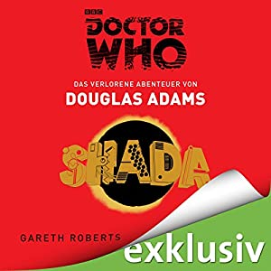 SHADA: Das verlorene Abenteuer (Doctor Who) Hörbuch