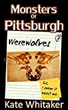 Werewolf (Monsters of Pittsburgh Book 7)