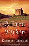 Fire Within, A (These Highland Hills Book #3)
