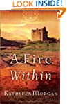 Fire Within, A (These Highland Hills...
