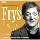 Frys English Delight: Series 5 (BBC Radio Production)