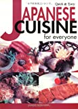 Quick & Easy Japanese Cuisine for Everyone (Quick & Easy Cookbooks Series)