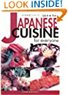 Quick & Easy Japanese Cuisine for Everyone (Quick & Easy Cookbooks)