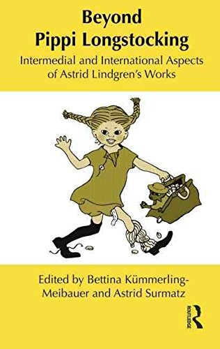 beyond-pippi-longstocking-intermedial-and-international-approaches-to-astrid-lindgrens-work-edited-b