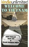 Welcome to Vietnam (Echo Company Book 1)