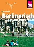 Kauderwelsch, Berlinerisch, das Deutsch der Hauptstadt