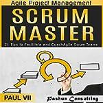 Agile Project Management: Scrum Maste...