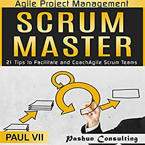 Agile Project Management: Scrum Master Audiobook