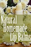 Natural Homemade Lip Balms