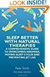 Sleep Better with Natural Therapies:...