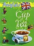 Anglais CM2 Cup of Tea : Livre de l'�...