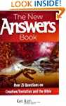The New Answers Book: 25 Top Question...