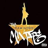 The Hamilton Mixtape (Explicit)