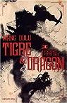 Tigre et Dragon, Tome 1 : Première époque : la vengeance de Petite Grue par Dulu
