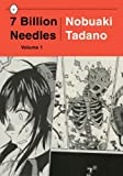 7 Billion Needles (Volume 1)