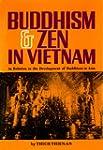 Buddhism & Zen in Vietnam: In Relatio...