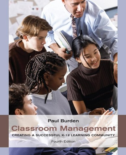 Classroom Management: Creating a Successful K-12 Learning...