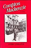 Compton Mackenzie: A Life (1557860106) by Linklater, Andro