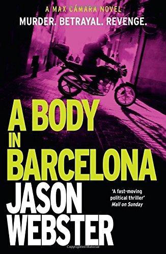 a-body-in-barcelona-max-cmara-5-max-camara-by-jason-webster-2016-08-04
