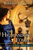 Image of The Highlander's Folly (The Novels of Loch Moigh Book 3)
