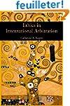 Ethics in International Arbitration