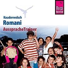 Romani (Reise Know-How Kauderwelsch AusspracheTrainer) Hörbuch von Mozes Heinschink Gesprochen von: Lev Tscherenkov, Kerstin Belz