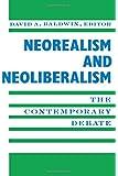 Neorealism and Neoliberalism