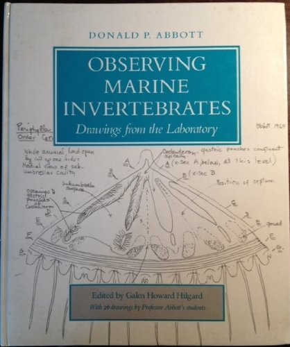 observing-marine-invertebrates-drawings-from-the-laboratory-by-donald-p-abbott-1987-08-30