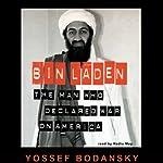 Bin Laden: The Man Who Declared War on America   Yossef Bodansky