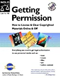 Getting Permission: How to License & Clear Copyrighted Materials Online and Off (book with CD-Rom)