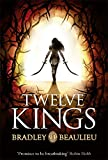 Twelve Kings: The Song of the Shattered Sands (Song of Shattered Sands 1)