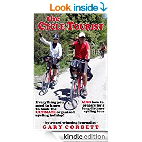 The Cycle Tourist: Everything You Need to Know to Book the ULTIMATE Organised Cycling Holiday - How to Prepare for a Long Distance Cycling Tour