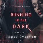 Running in the Dark | Inger Iversen