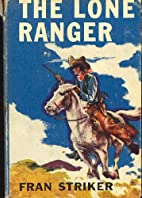 The Lone Ranger and the Bitter Spring Feud…