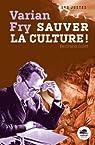 Varian Fry : Sauver la culture par Solet