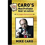 Caro's Most Profitable Hold'em Advice ~ Mike Caro