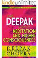 Ask Deepak About Meditation and Higher Consciousness (English Edition)