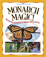 Monarch Magic!